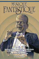 Musique Fantastique: An Interview with Author Randall D. Larson